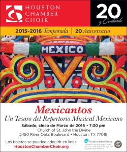 Arte y Mexicantos con el Houston Chamber Choir, Marzo 5, 2016.